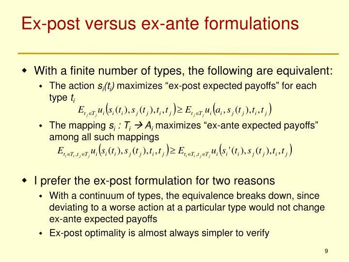 Ex-post versus ex-ante formulations