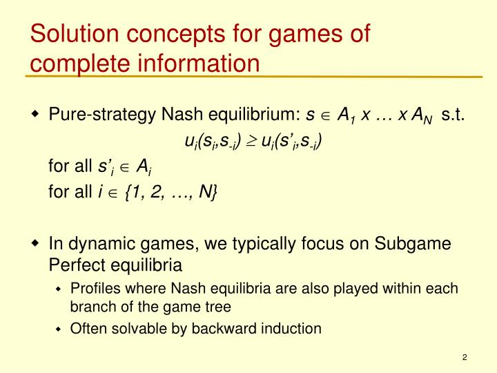 Solution concepts for games of complete information