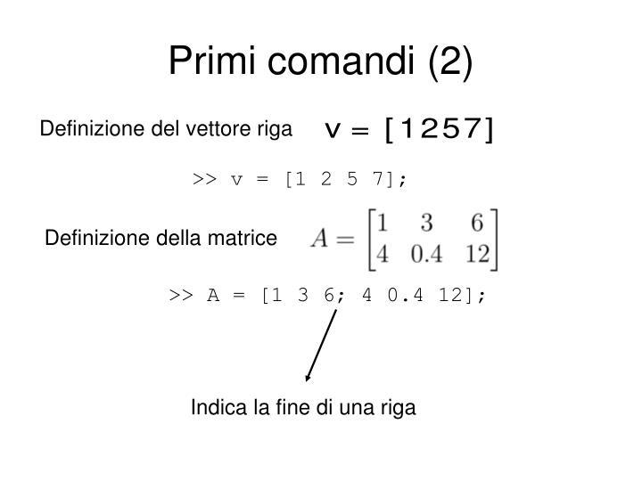 Primi comandi (2)