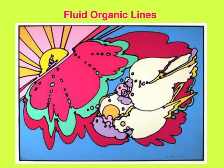 Fluid Organic Lines