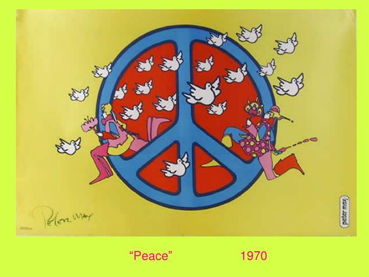 """""""Peace""""1970"""