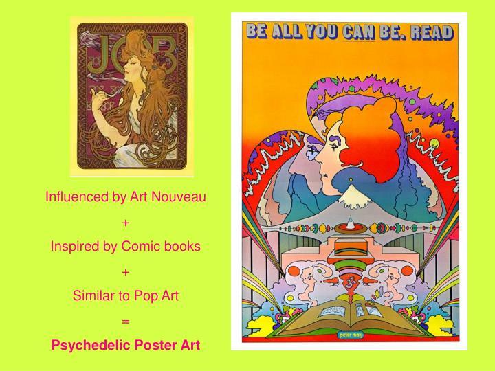 Influenced by Art Nouveau