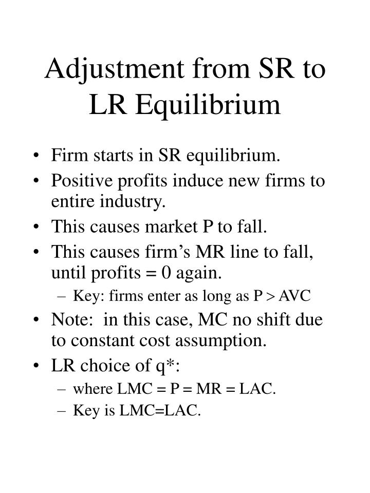 Adjustment from SR to LR Equilibrium