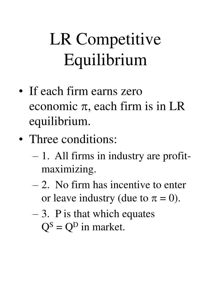LR Competitive Equilibrium