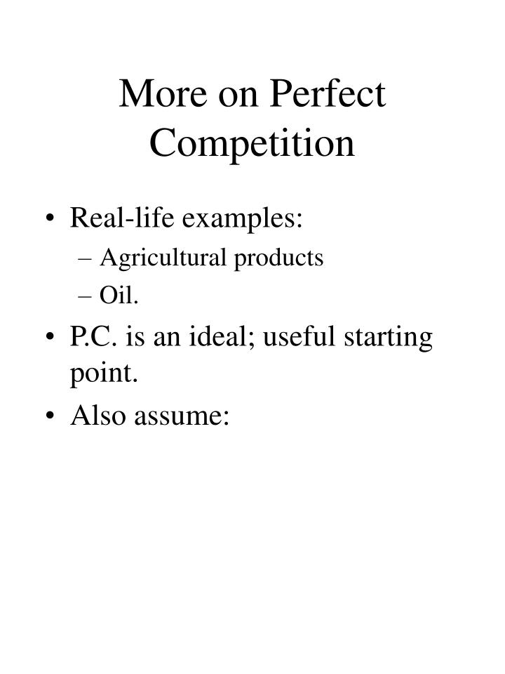 More on perfect competition