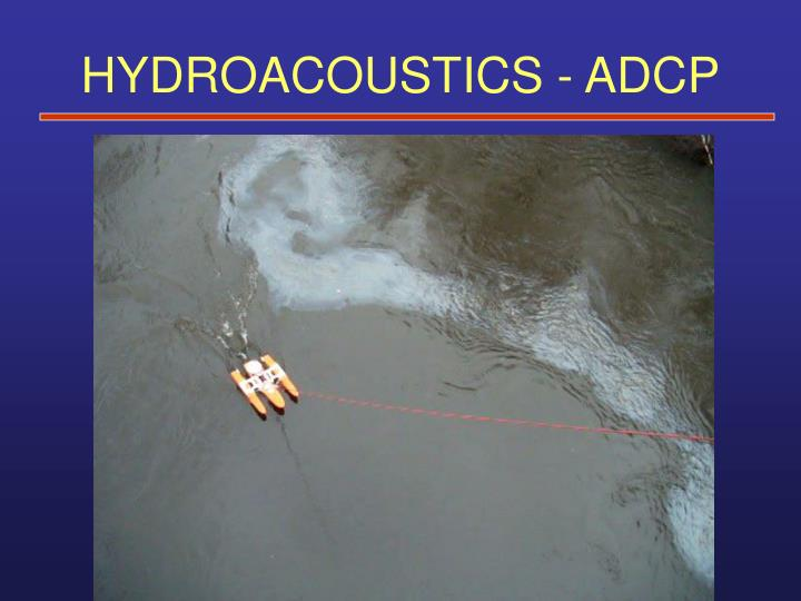 HYDROACOUSTICS - ADCP