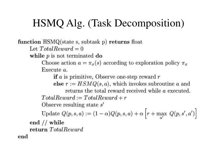 HSMQ Alg. (Task Decomposition)