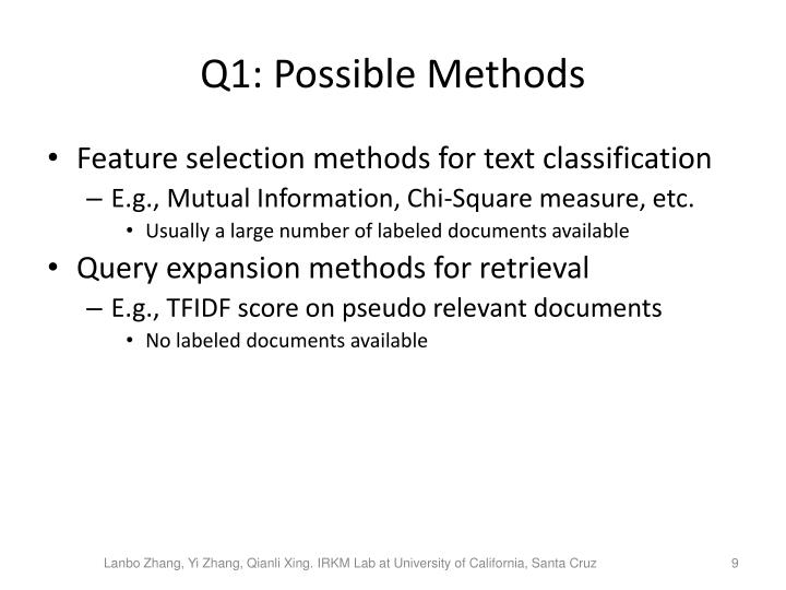 Q1: Possible Methods