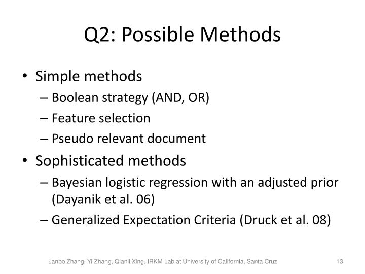 Q2: Possible Methods
