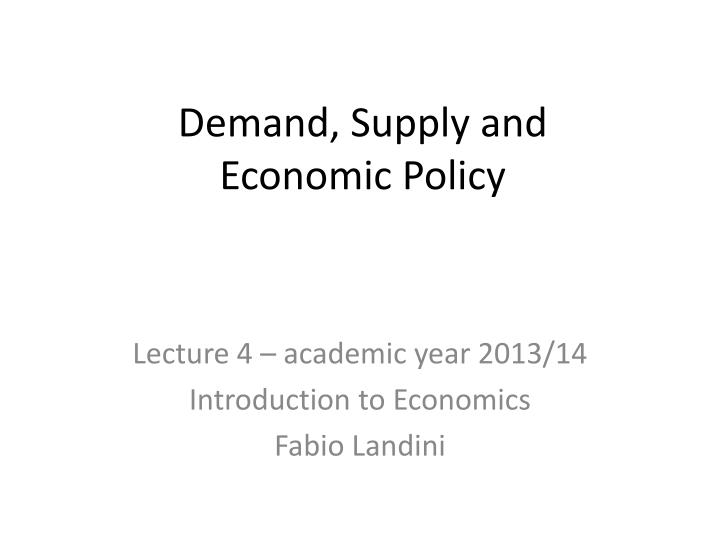 Demand supply and economic policy