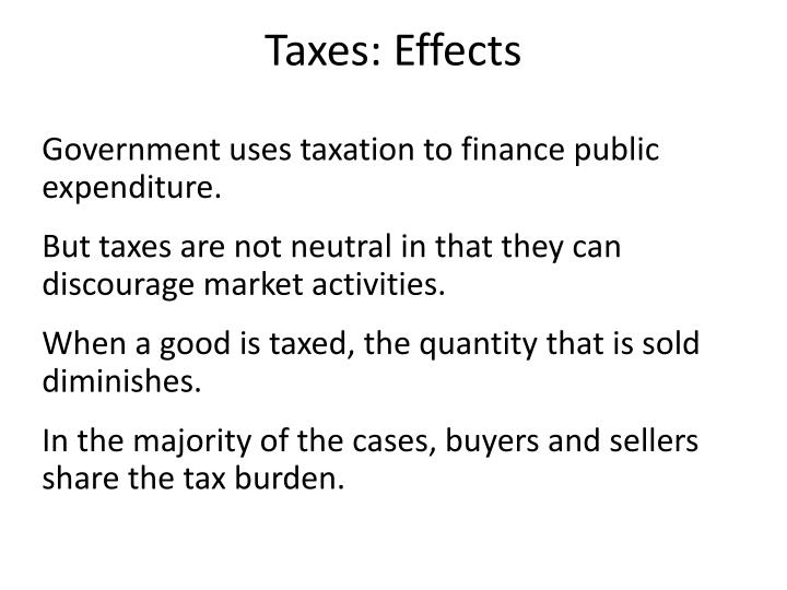 Taxes: Effects