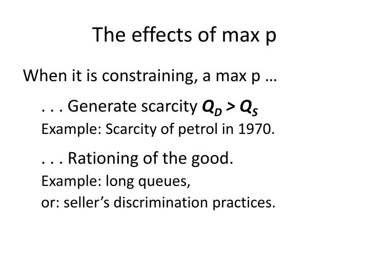 The effects of max p