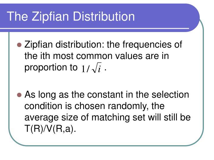 The Zipfian Distribution