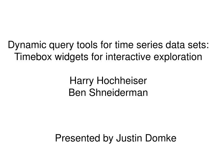 Dynamic query tools for time series data sets: