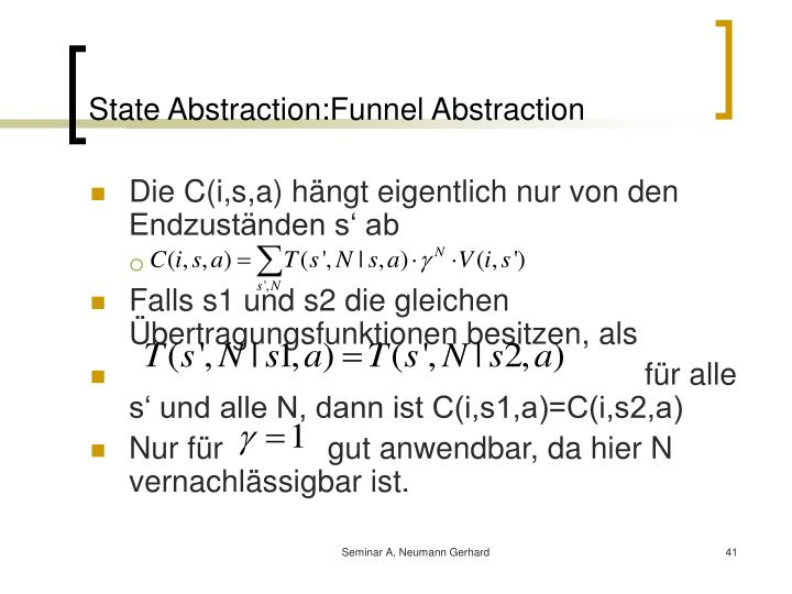 State Abstraction:Funnel Abstraction