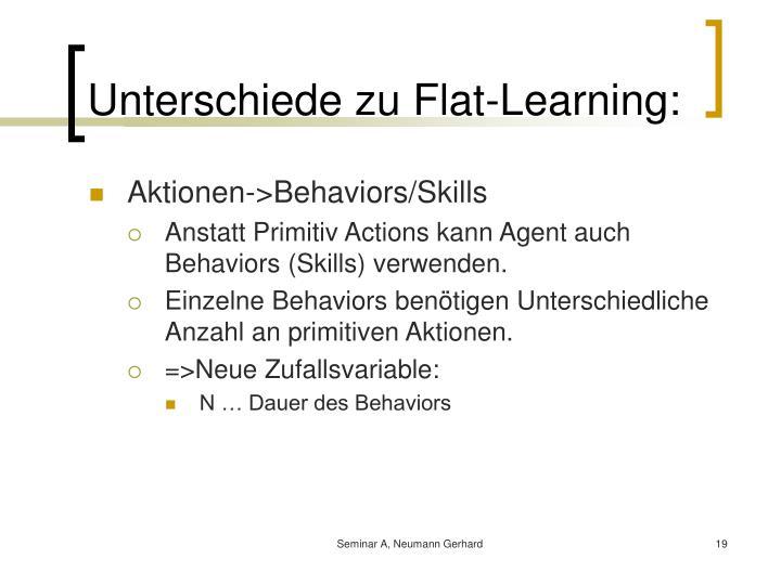 Unterschiede zu Flat-Learning: