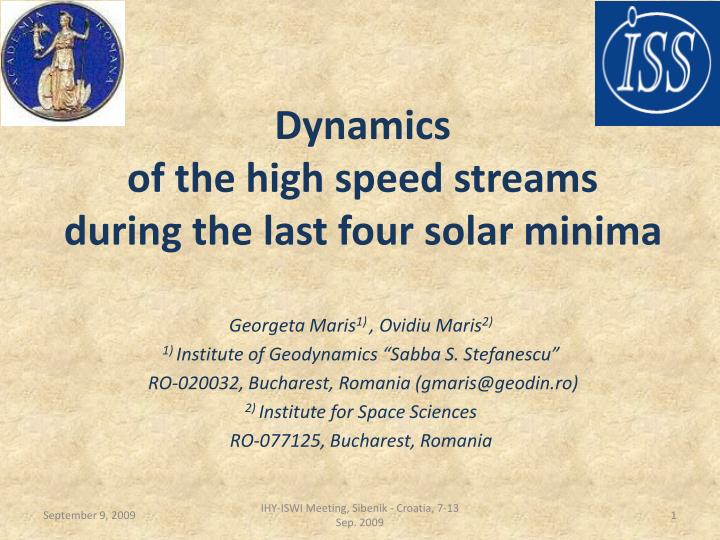 dynamics of the high speed streams during the last four solar minima n.