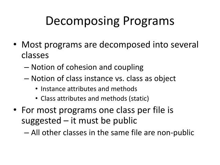 Decomposing Programs