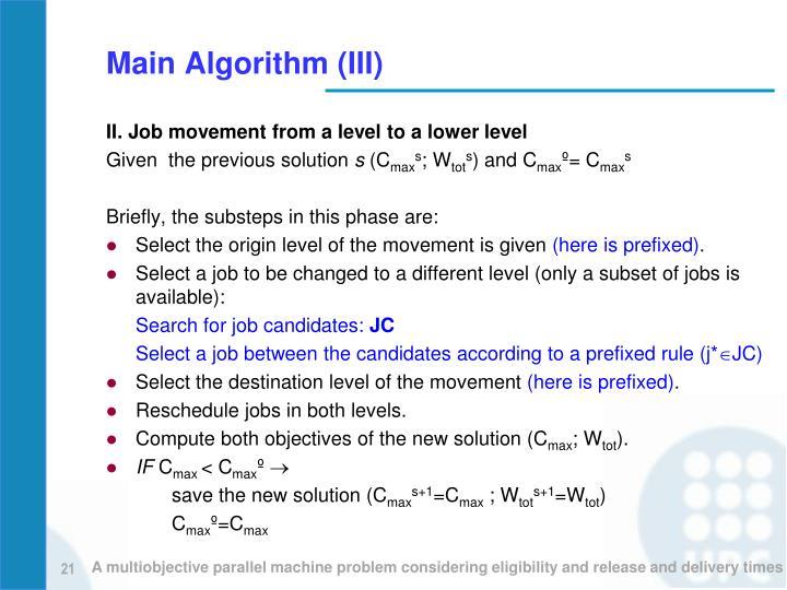 Main Algorithm (III)