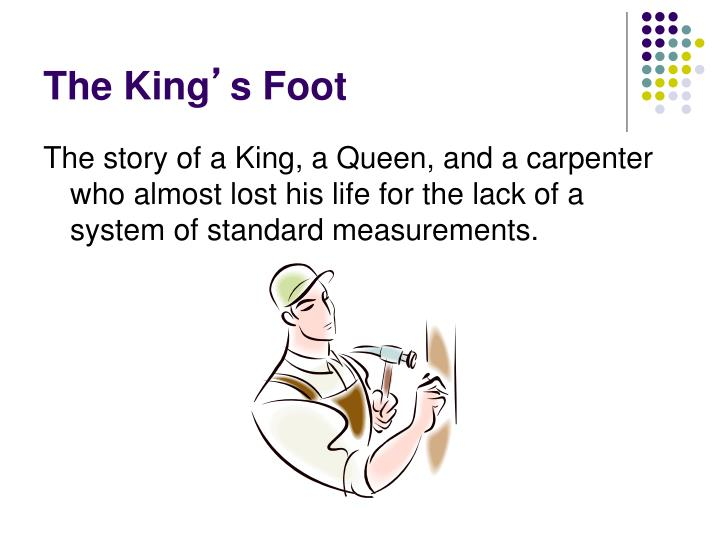 The king s foot