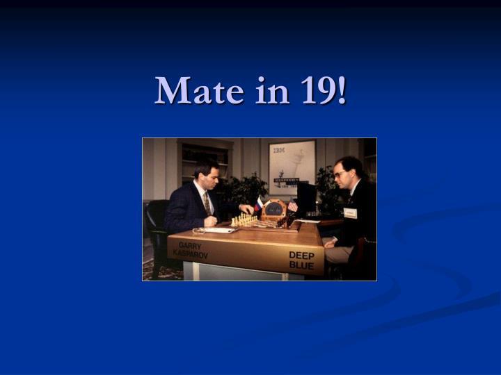Mate in 19!