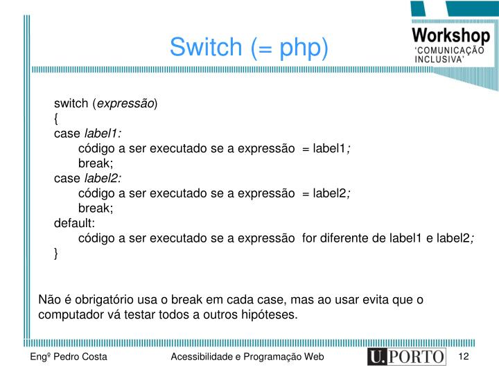 Switch (= php)