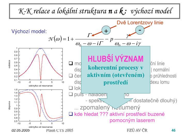 K-K relace a lokální struktura
