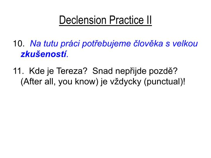 Declension Practice II