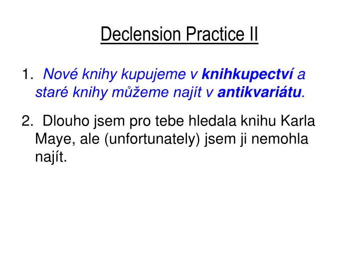 Declension practice ii2