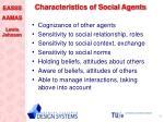 characteristics of social agents