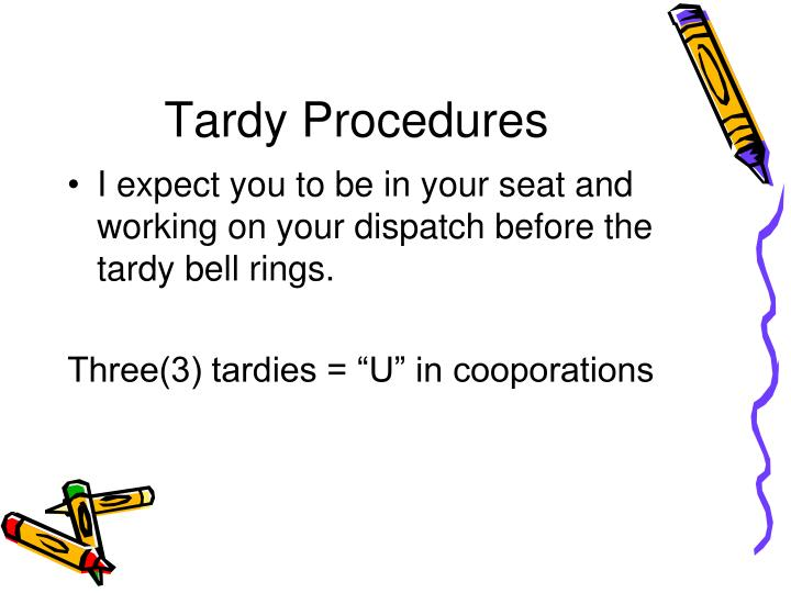 Tardy Procedures