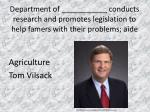department of conducts research and promotes legislation to help famers with their problems aide