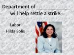 department of will help settle a strike