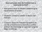 how much power does the president have as commander in chief