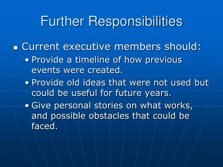 Further Responsibilities