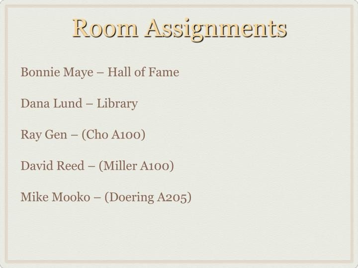 Room Assignments