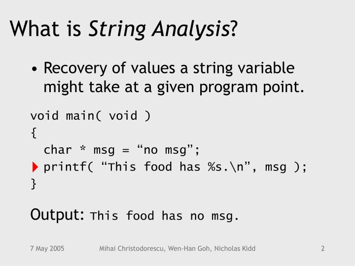 What is string analysis