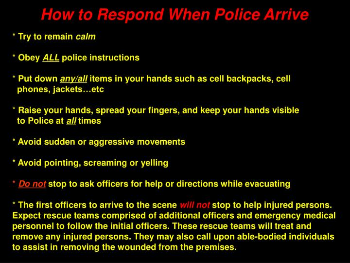 How to Respond When Police Arrive