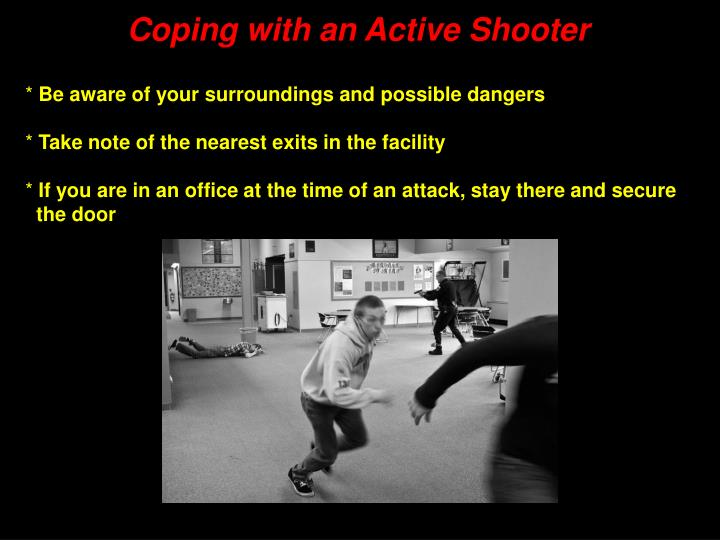 Coping with an Active Shooter