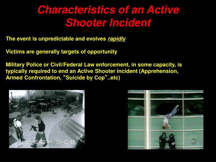 Characteristics of an Active Shooter Incident