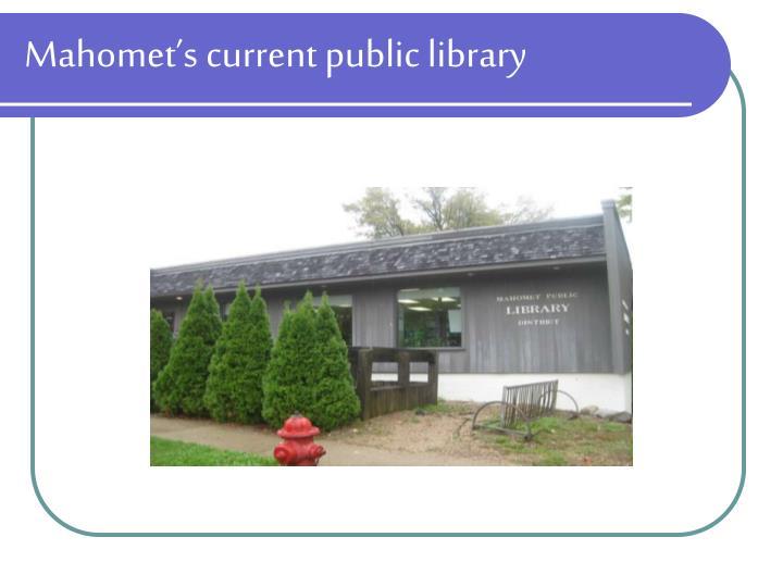 Mahomet's current public library