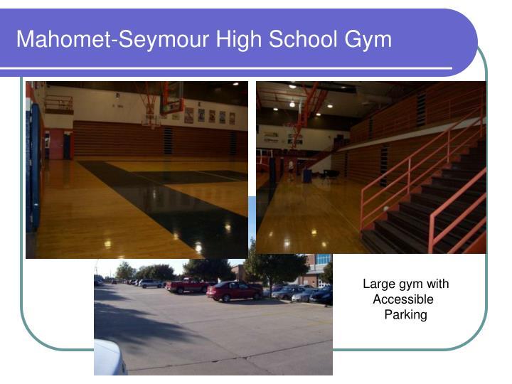 Mahomet-Seymour High School Gym
