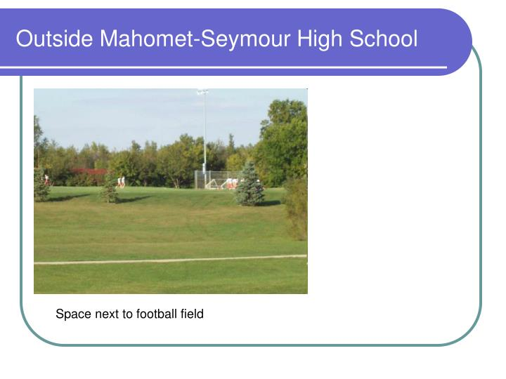 Outside Mahomet-Seymour High School