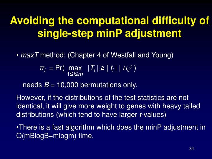 Avoiding the computational difficulty of single-step minP adjustment