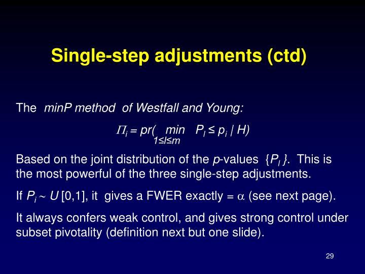 Single-step adjustments (ctd)