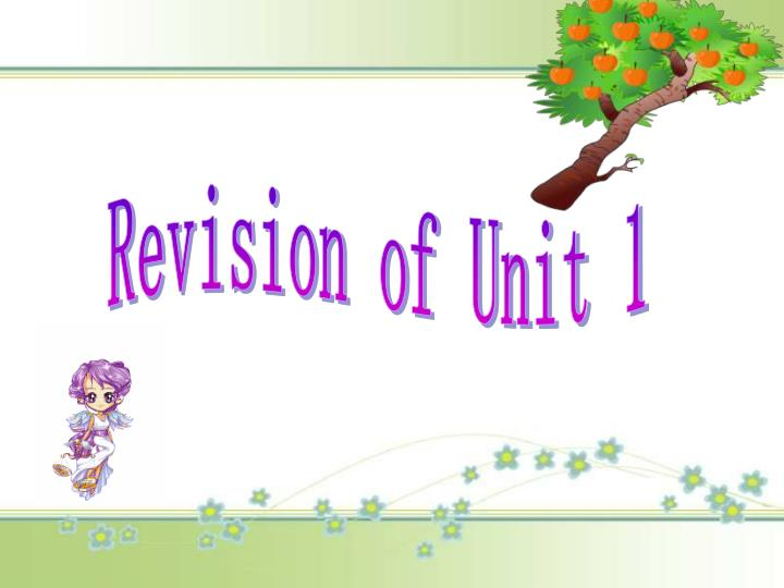 Revision of Unit 1