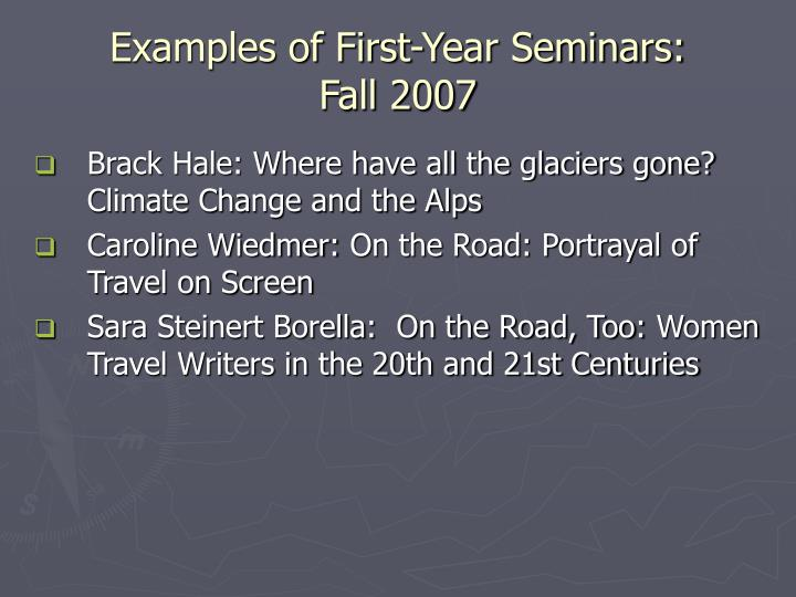 Examples of First-Year Seminars: