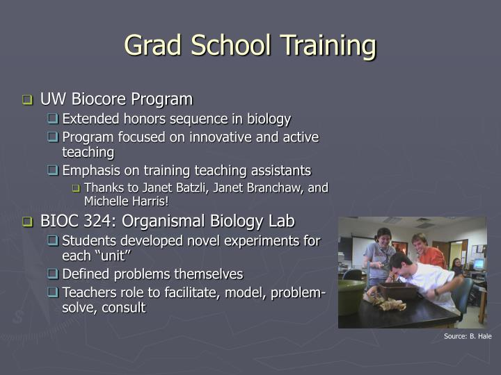 Grad School Training