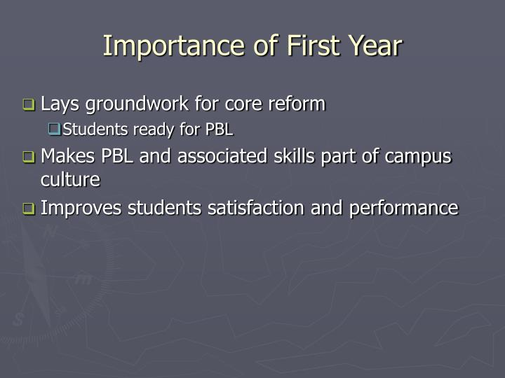 Importance of First Year