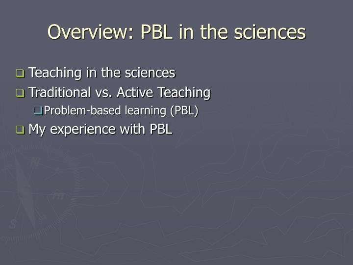 Overview: PBL in the sciences